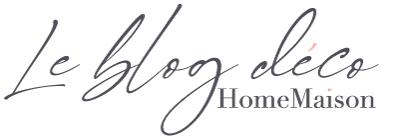 Le blog déco HomeMaison